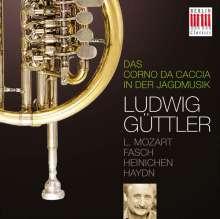 Ludwig Güttler - Das Corno da caccia in der Jagdmusik, CD