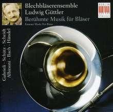 Ensemble Ludwig Güttler - Berühmte Musik für Bläser, CD