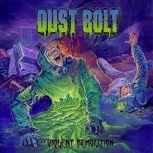 Dust Bolt: Violent Demolition, CD