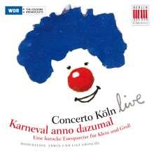 Concerto Köln live - Karneval anno Dazumal, CD