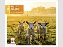 Osterklänge - Easter Impressions von Bach bis Grieg, 2 CDs