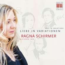 Ragna Schirmer - Liebe in Variationen, CD