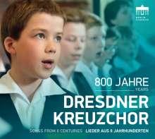 800 Jahre Dresdner Kreuzchor - Lieder aus 8 Jahrhunderten, CD