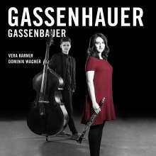 Vera Karner & Dominik Wagner - Gassenhauer / Gassenbauer, CD