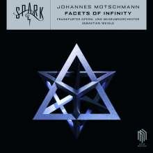 Johannes Motschmann (geb. 1978): Facets of Infinity, CD