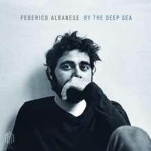 Federico Albanese (geb. 1982): Werke mit Klavier »By The Deep Sea« (180g), LP