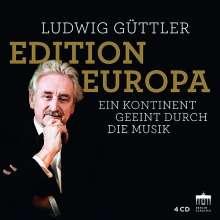 Ludwig Güttler Edition - Edition Europa (Ein Kontinent geeint durch die Musik), 4 CDs