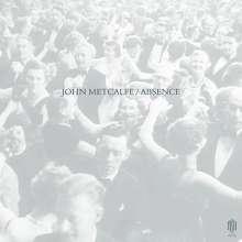 John Metcalfe (geb. 1964): Absence, CD