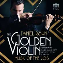 "Daniel Röhn - The Golden Violin ""Music of the 20s"" (200 für jpc exklusiv signierte Exemplare), CD"