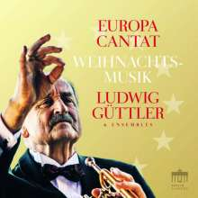Ludwig Güttler - Europa Cantat (Weihnachtsmusik), CD