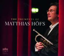 The Trumpets of Matthias Höfs, CD