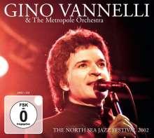 Gino Vannelli: The North Sea Jazz Festival 2002, 1 CD und 1 DVD