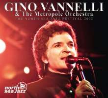 Gino Vannelli: The North Sea Jazz Festival 2002, CD