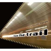 Detlev Schmidtchen: Blaze The Trail, CD