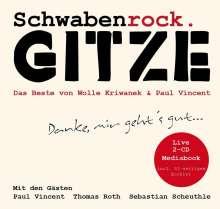Gitze: Schwabenrock - Danke, mir gehts gut... (Live), 2 CDs