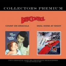 Birth Control: Count On Dracula / Deal Done At Night (Collectors Premium), 2 CDs