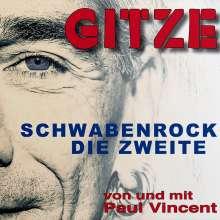 Gitze: Schwabenrock: Die Zweite, CD