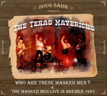 Doug Sahm: Who Are These Masked Men & The Masked Men Live In Bremen 1987, 2 CDs