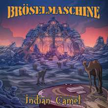 Bröselmaschine: »Indian Camel« (CD)