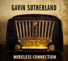Gavin Sutherland: Wireless Connection, CD