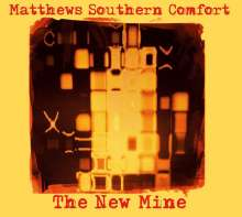 Matthews' Southern Comfort (Southern Comfort): The New Mine, CD