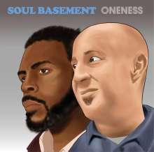 Soul Basement: Oneness, CD