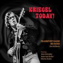 Volker Kriegel (1943-2003): Kriegel Today!: Live 2018, CD
