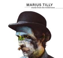 Marius Tilly: Words From The Wilderness, CD