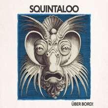 Squintaloo: Über Bord! (180g), 2 LPs