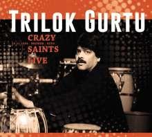 Trilok Gurtu (geb. 1951): Crazy Saints: Live Kito, Bremen-Vegesack, 29.11.1993, 2 CDs