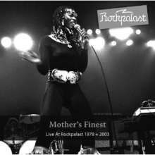 Mother's Finest: Live At Rockpalast 1978 & 2003, 2 CDs