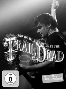 ...And You Will Know Us By The Trail Of Dead: Live At Rockpalast 2009, DVD
