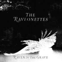 The Raveonettes: Raven In The Grave, CD