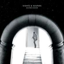 """Sights & Sounds: Silver Door (Limited Edition), Single 10"""""""