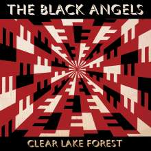 The Black Angels: Clear Lake Forest (Clear Vinyl), LP