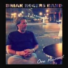 Brian Band Roger: One Moment, CD