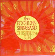 Foghorn Stringband: Outshine The Sun, CD