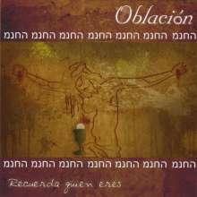 Proyecto Oblacion: Recuerda Quien Eres, CD