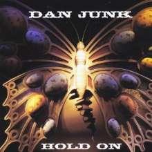 Dan Junk: Hold On, CD