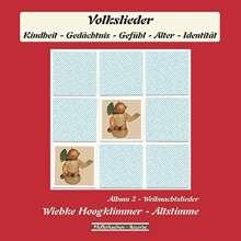 Wiebke Hoogklimmer: Weihnachtslieder - Album 2: Volkslieder (Kindheit - Gedächtnis - Gefühl - Alter - Identität), CD