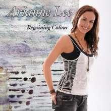 Arianne Lee: Regaining Colour, CD