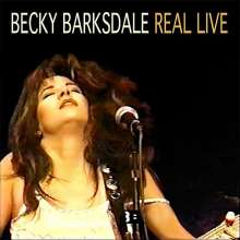 Becky Barksdale: Real Live, CD