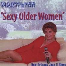 Mary Flynn: Sexy Older Women, CD