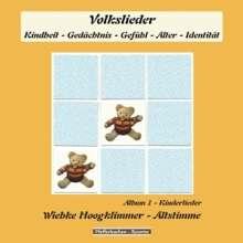 Wiebke Hoogklimmer: Kinderlieder - Album 1: Volkslieder (Kindheit - Gedächtnis - Gefühl - Alter - Identität), CD
