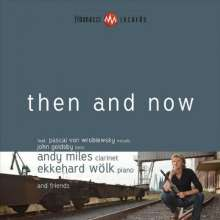 Andy Miles: Then And Now, CD
