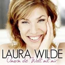 Laura Wilde: Umarm die Welt mit mir, CD