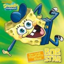 SpongeBob Schwammkopf: Filmmusik: BOB Star - Das total abgedrehte Album, CD