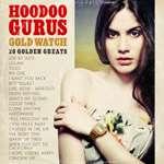 The Hoodoo Gurus: Gold Watch: 20 Golden Greats, CD
