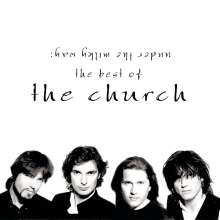 The Church: Under The Milky Way: The Best Of The Church, CD