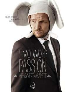 Timo Wopp: Passion - Wer lachen will, muss leiden, DVD